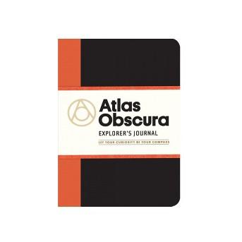 Atlas Obscura Explorer's Journal : Let Your Curiosity Be Your Compass (Paperback)