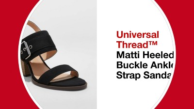 26bd5ee2887 ... Matti Heeled Buckle Ankle Strap Sandals - Universal Thread™ - video 1.  + 1 more