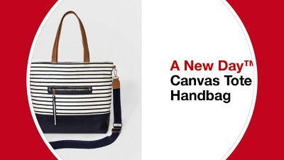 ... Canvas Tote Handbag - A New Day™ - video 1 of 1. + 1 more aafddf31d4423
