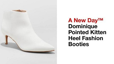 5bf15eb725a Women s Dominique Pointed Kitten Heel Booties - A New Day™. Shop all A New  Day