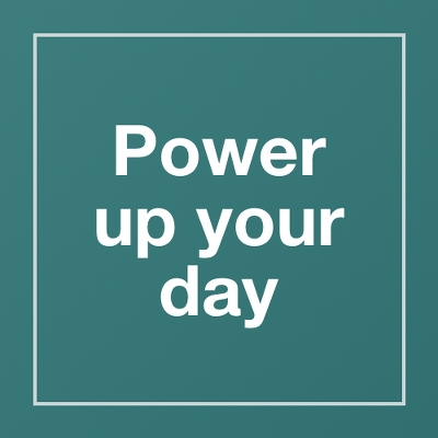 Power up your day