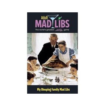 My Bleeping Family Mad Libs -  (Adult Mad Libs) by Molly Reisner (Paperback)