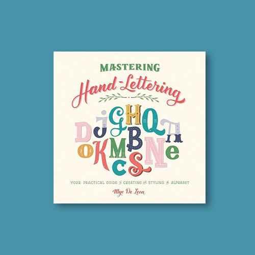 Mastering Hand-Lettering - by  Mye de Leon (Hardcover)