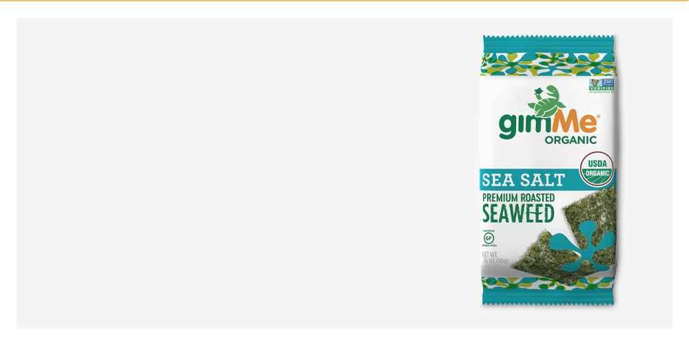 GimMe Organic Roasted Seaweed Snack Sea Salt .35oz, GimMe Organic Roasted Seaweed Snack Sesame .35oz, Gimme Organic Roasted Seaweed Snack Teriyaki 0.35oz