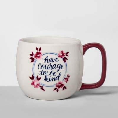 Porcelain Have Courage To Be Kind Mug 16oz White/Red - Threshold™