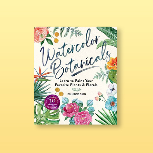 Watercolor Botanicals - by  Eunice Sun (Paperback)