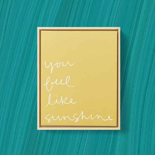 """8"""" x 10"""" You Feel Like Sunshine Printed Canvas Yellow - Project 62™"""