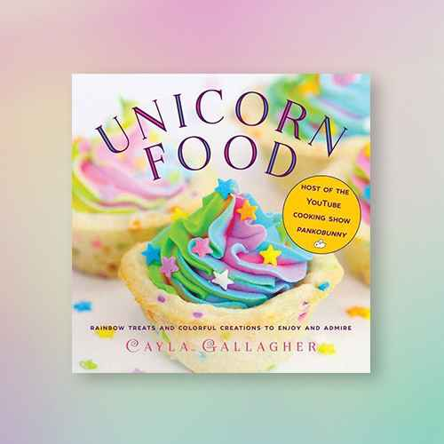 Unicorn Food - (Whimsical Treats) by  Cayla Gallagher (Hardcover)