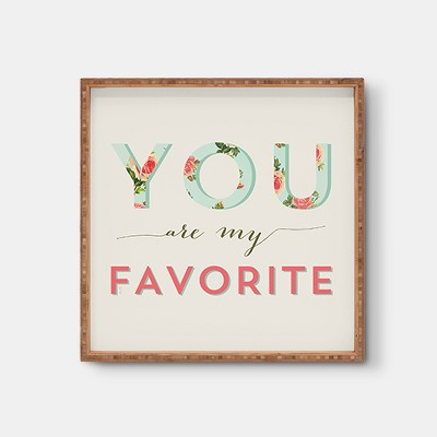 Allyson Johnson Floral You Are My Favorite Square Tray - Pink - Deny Designs®