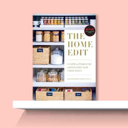 Home Edit : A Guide to Organizing and Realizing Your House Goals (Includes Refrigerator Labels) - by Clea Shearer & Joanna Teplin (Paperback)