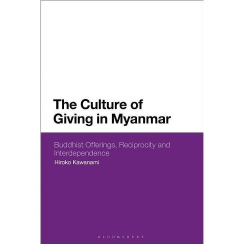 The Culture of Giving in Myanmar - by  Hiroko Kawanami (Hardcover) - image 1 of 1
