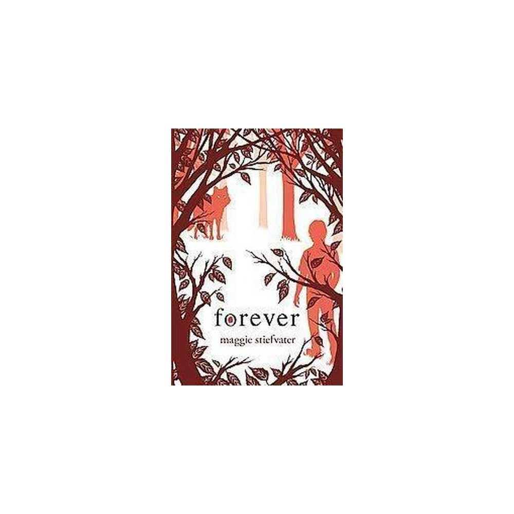 Forever (Hardcover) by Maggie Stiefvater