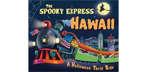Spooky Express Hawaii -  by Eric James (Hardcover) - image 1 of 1
