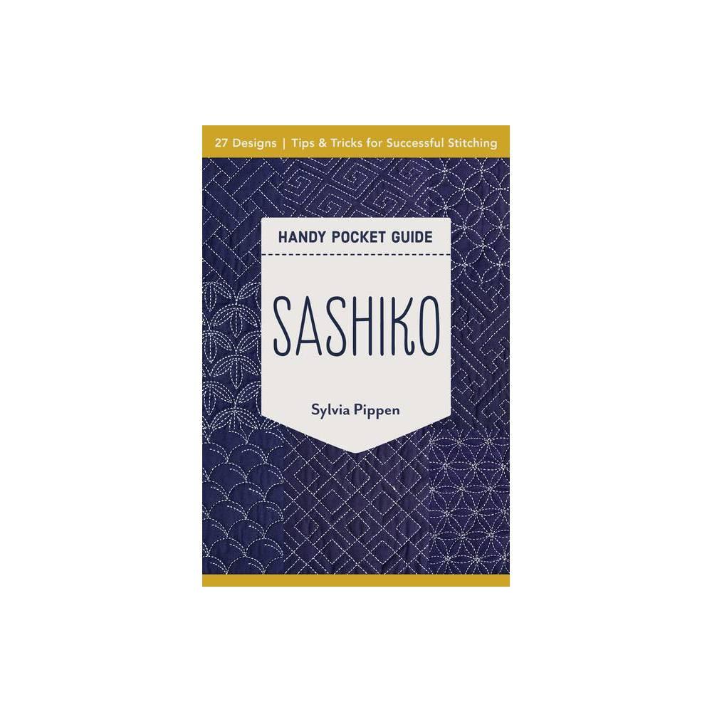 Sashiko Handy Pocket Guide By Sylvia Pippen Paperback