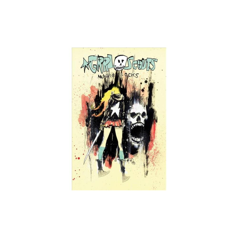 Grrl Scouts : Magic Socks - (Grrl Scouts) by Jim Mahfood (Paperback)