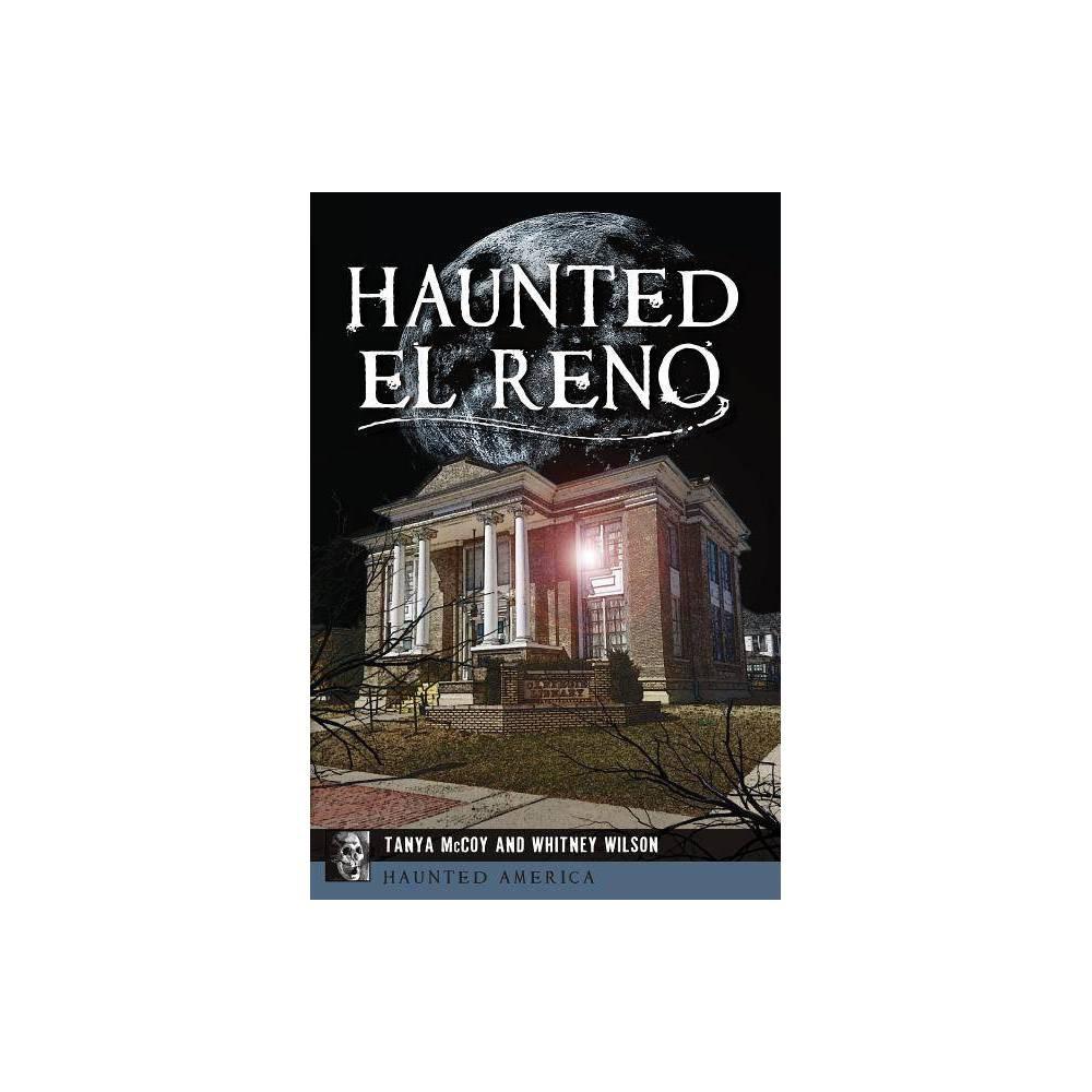 Haunted El Reno By Tanya Mccoy Whitney Wilson Paperback