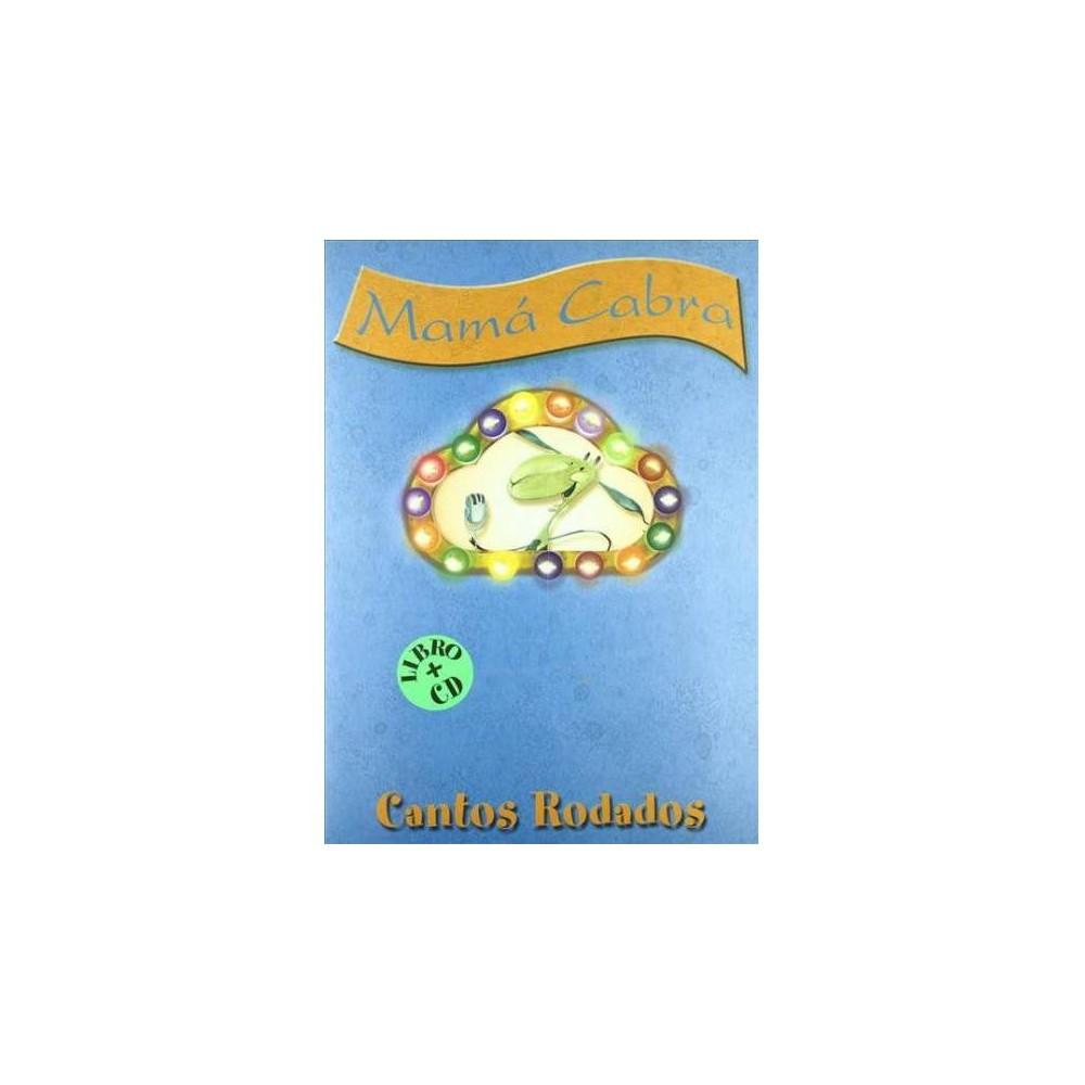 Cantos Rodados/ Boulders - 2 by Gloria Mosquera Roel (Paperback)