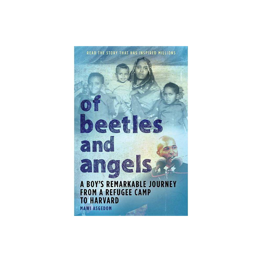 Of Beetles Angels By Mawi Asgedom Paperback