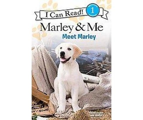 Meet Marley ( I Can Read, Level 1: Marley & Me) (Paperback) - image 1 of 1
