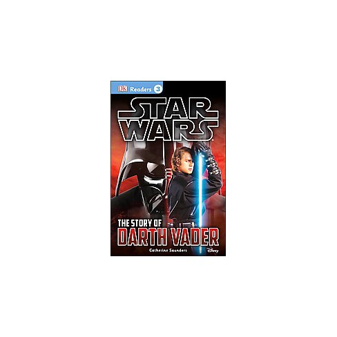 The Story of Darth Vader ( Star Wars DK Readers: (Level 3)) (Paperback) - image 1 of 1