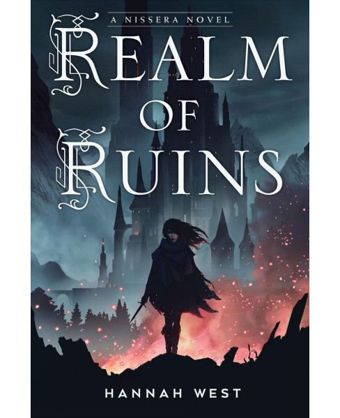 Realm of Ruins -  (Nissera Chronicles) by Hannah West (Hardcover) - image 1 of 1