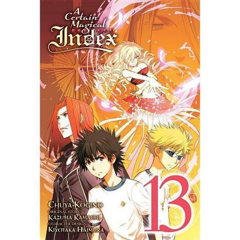 A Certain Magical Index, Vol. 13 (Manga) - (Certain Magical Index (Manga)) by  Kazuma Kamachi - image 1 of 1