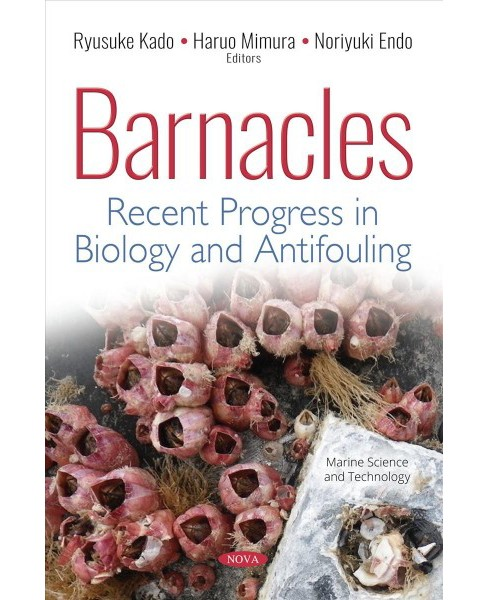 Barnacles : Recent Progress in Biology and Antifouling -  (Paperback) - image 1 of 1