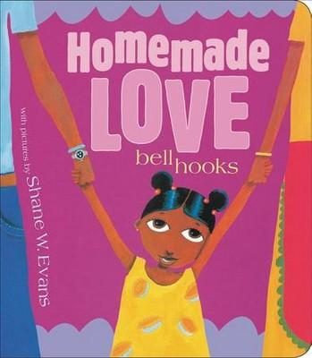 Homemade Love [board Book] - by Bell Hooks (Board Book)