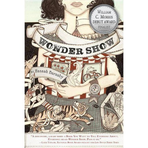 Wonder Show - by  Hannah Barnaby (Paperback) - image 1 of 1