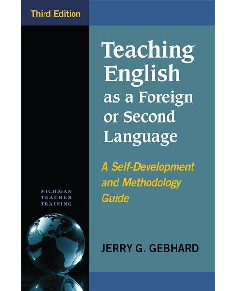 Teaching English As a Foreign or Second Language : A Self-Development and Methodology Guide (Paperback) - image 1 of 1