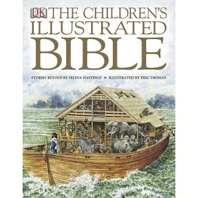 The Children's Illustrated Bible - by  Selina Hastings (Hardcover)