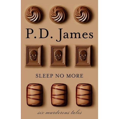 Sleep No More - by  P D James (Paperback) - image 1 of 1