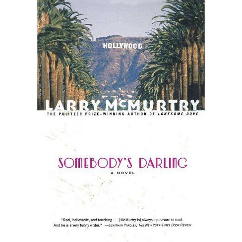 Somebody's Darling - by  Larry McMurtry (Paperback) - image 1 of 1