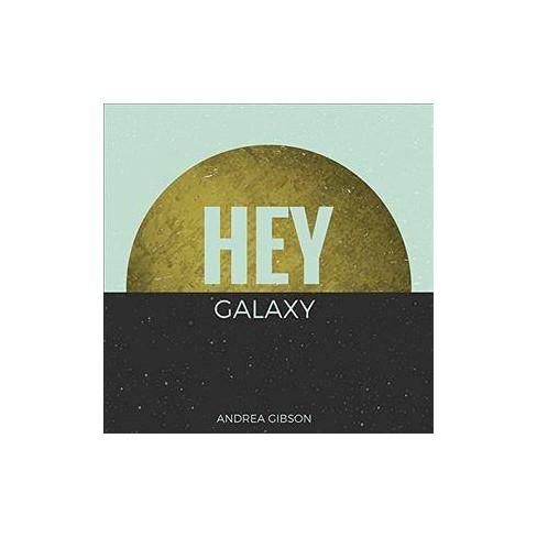Andrea Gibson - HEY GALAXY (CD) - image 1 of 1