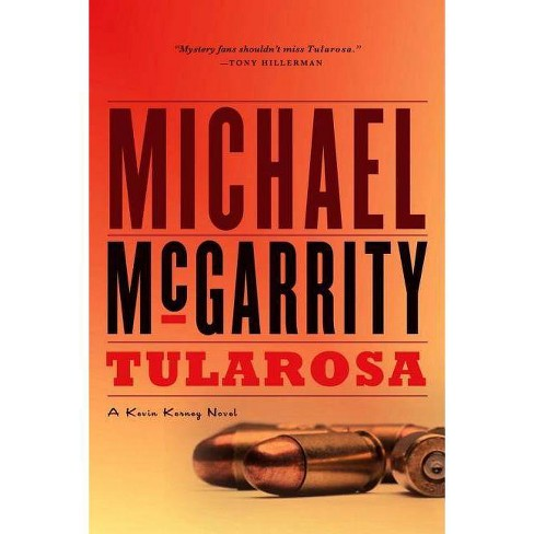Tularosa - (Kevin Kerney Novels) by  Michael McGarrity (Paperback) - image 1 of 1