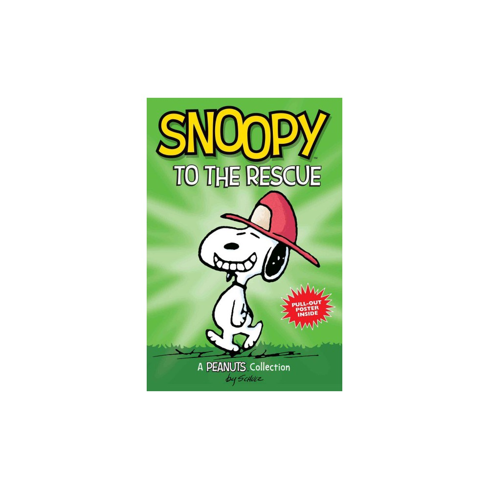Snoopy to the Rescue : A Peanuts Collection (Paperback) (Charles M. Schulz)