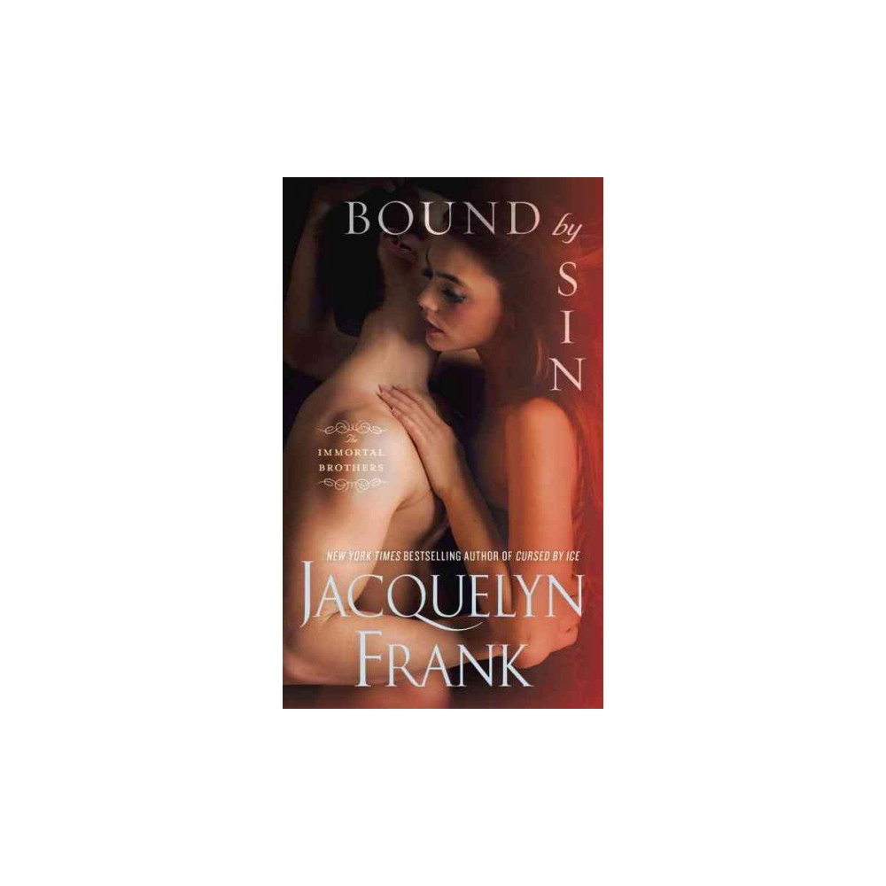 Bound by Sin ( Immortal Brothers) (Paperback)