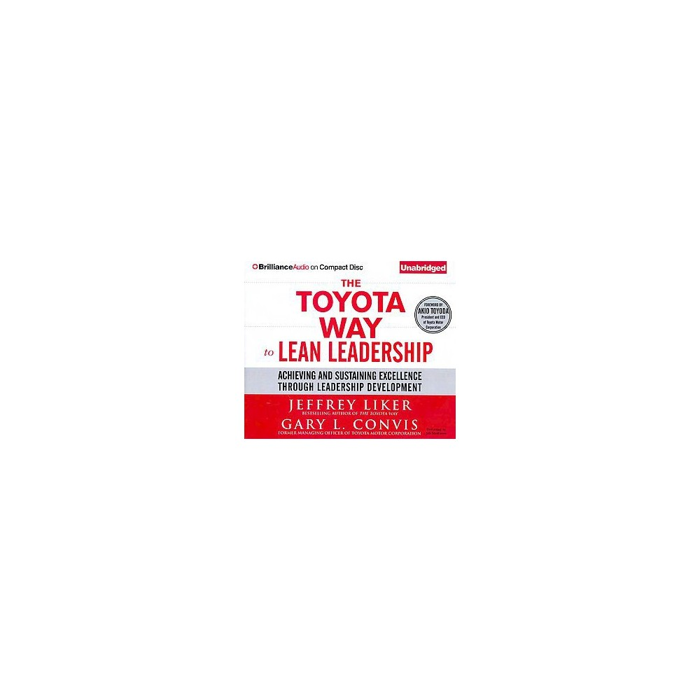 The Toyota Way to Lean Leadership (Unabridged) (Compact Disc)