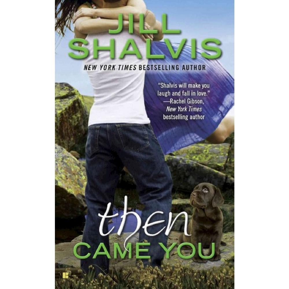 Then Came You (Animal Magnetism Series #5) (Mass Market Paperback) by Jill Shalvis