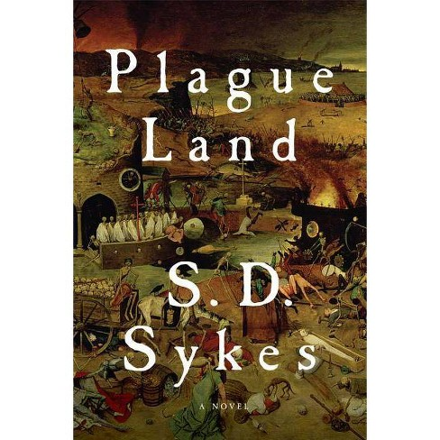 Plague Land - (Somershill Manor Mysteries) by  S D Sykes (Hardcover) - image 1 of 1