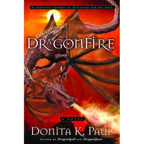 DragonFire - (Dragonkeeper Chronicles) by  Donita K Paul (Paperback) - image 1 of 1