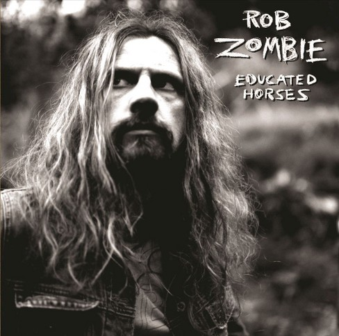 Rob Zombie - Educated Horses (CD) - image 1 of 1