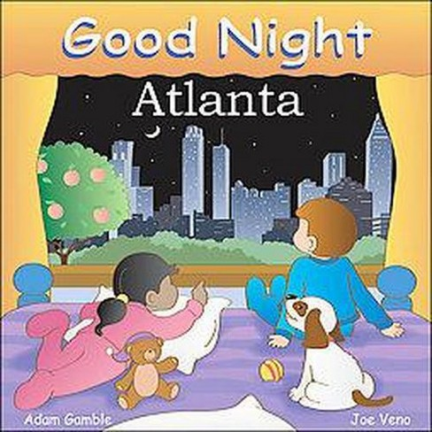 Good Night Atlanta (Hardcover) (Adam Gamble) - image 1 of 1