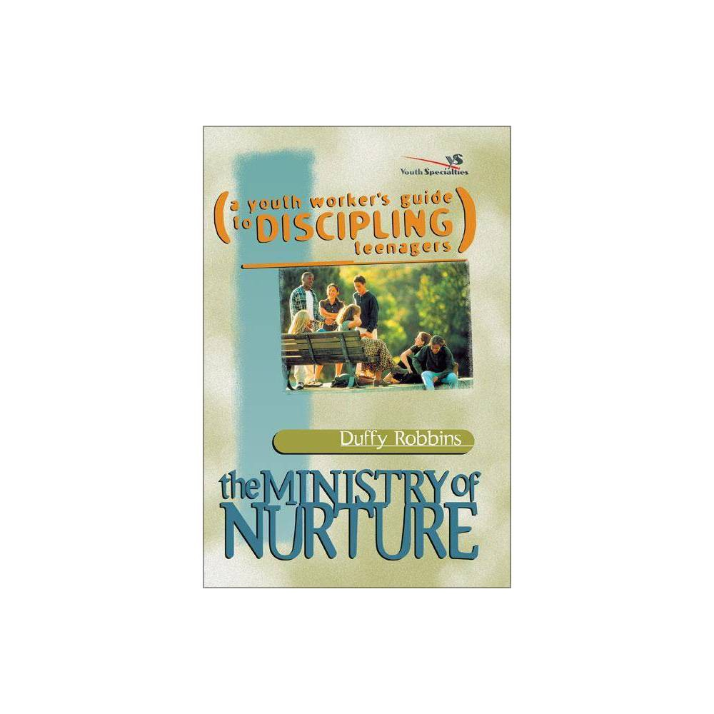 The Ministry Of Nurture By Duffy Robbins Paperback