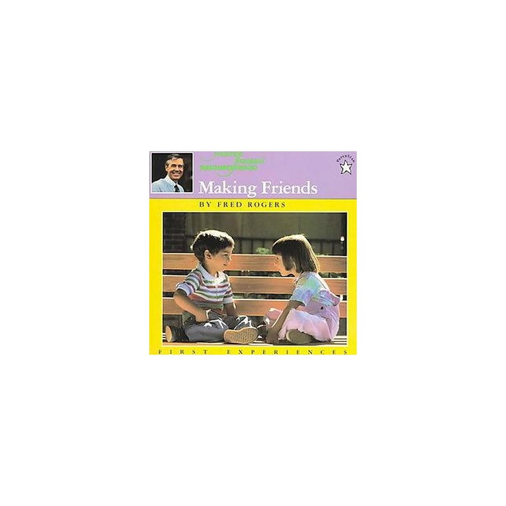 Making Friends (Reissue) (Paperback) (Fred Rogers)