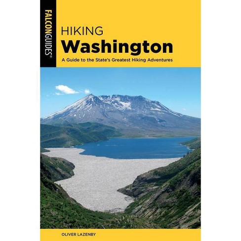 Hiking Washington - (State Hiking Guides) 2 Edition by  Oliver Lazenby (Paperback) - image 1 of 1