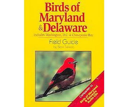 Birds Of Maryland & Delaware Field Guide : Includes Washington Dc & Chesapeake Bay (Paperback) (Stan - image 1 of 1
