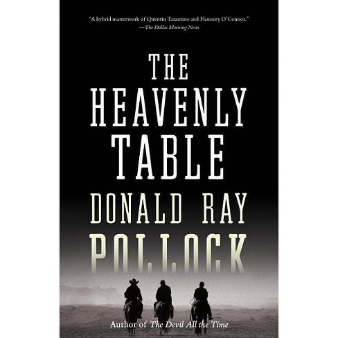 The Heavenly Table - by  Donald Ray Pollock (Paperback) - image 1 of 1