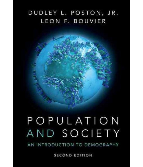 Population and Society : An Introduction to Demography (Paperback) (Jr. Dudley L. Poston & Leon F. - image 1 of 1