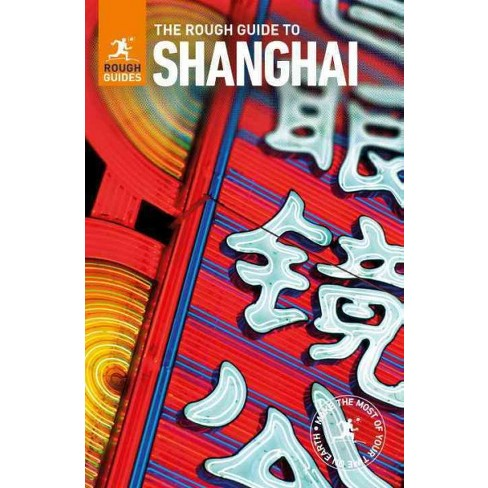 The rough guide to shanghai by rough guides · overdrive (rakuten.